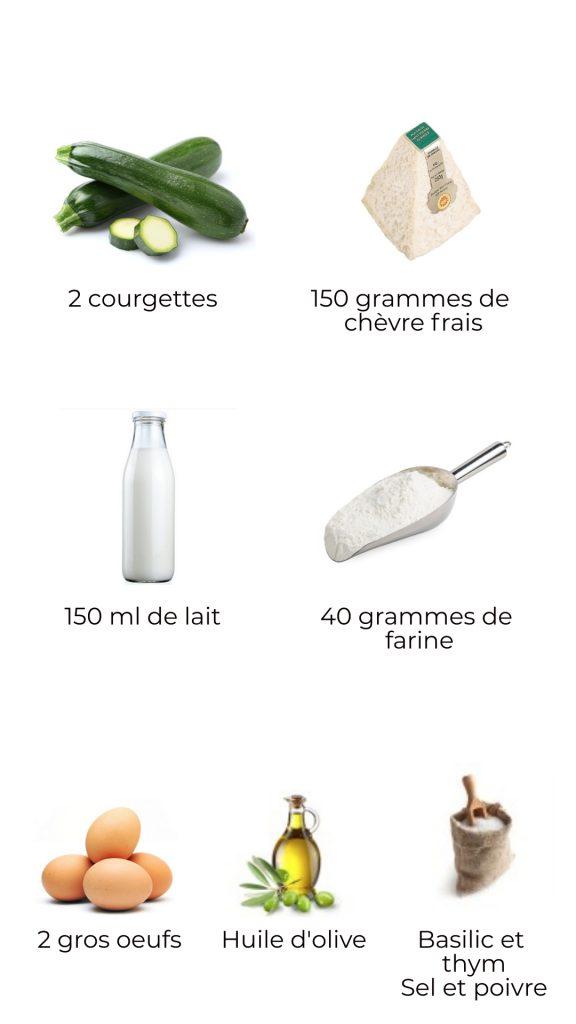 Ingrédients - Clafoutis de courgettes au chèvre frais