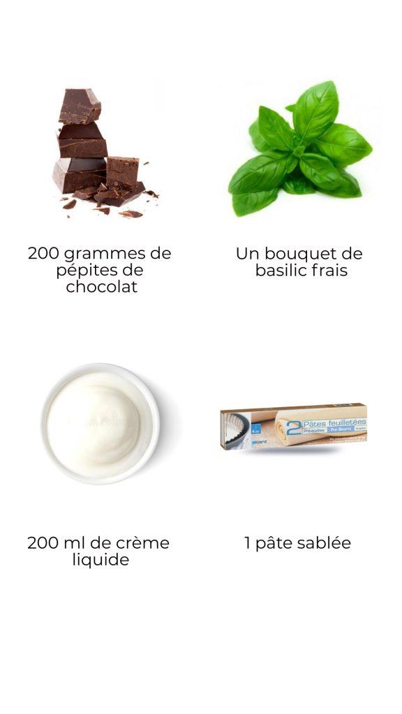 Ingrédients - Tartelette chocolat basilic